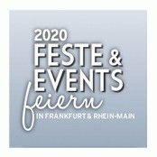 FESTE & EVENTS FEIERN IN FRANKFURT & RHEIN-MAIN! 2020